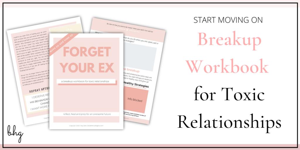 breakup workbook for getting over a bad breakup